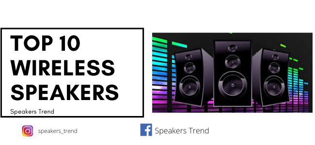 Wireless Speakers for outdoor parties