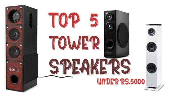 top 5 tower speakers under 5000 rupees