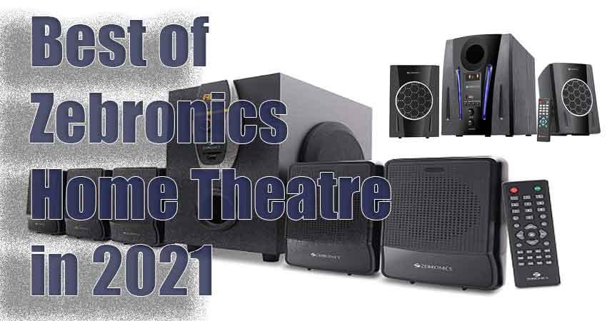 best zebronics home theatre under 5000