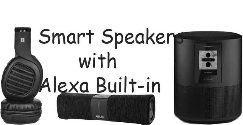 speakers and headphones with smart alexa built in