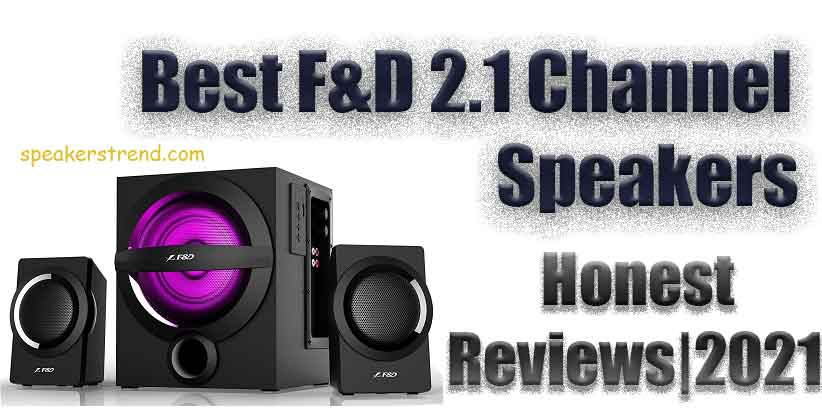 best f&d home theatre 2.1 channel speakers