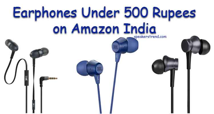 wired earphones under 500 rupees