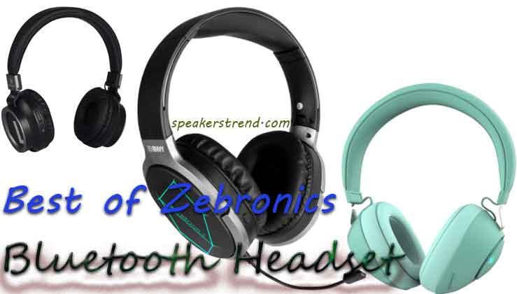 top zebronics bluetooth headset in 2021