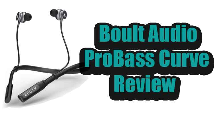 boult probass neckband earphone review