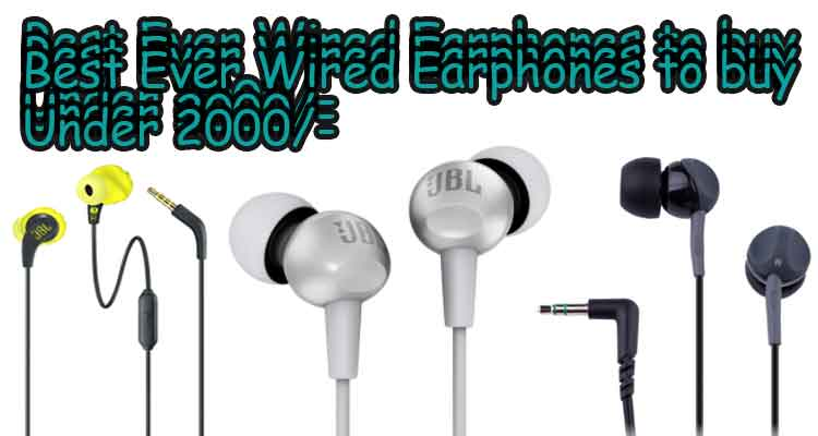 good quality wired earphones under 2000