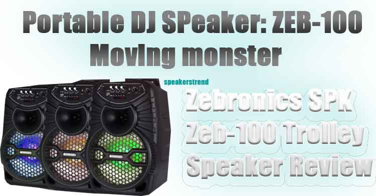 Zebronics Trolley speaker for DJ party Full review details