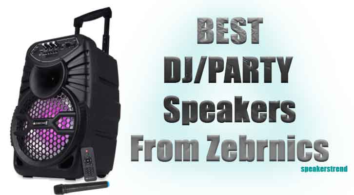 best zebronics dj party speakers