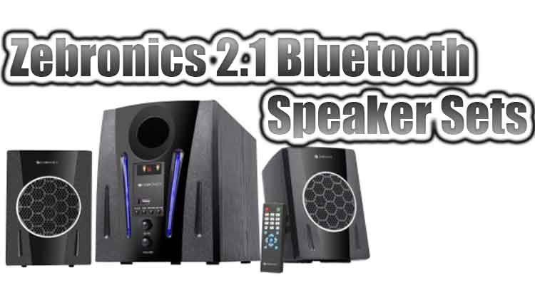 Best Zebronics Speakers 2.1 Channel