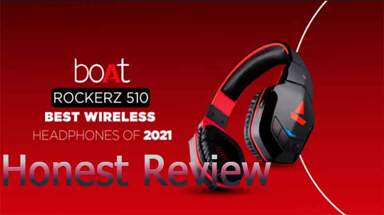 boat rockerz 510 honest review and details